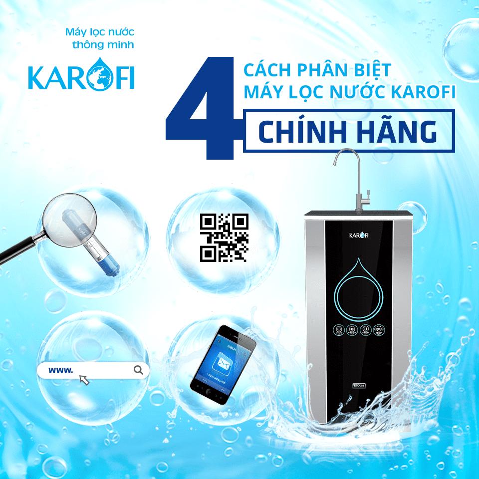 Cách nhận biết máy lọc nước Karofi chính hãng.