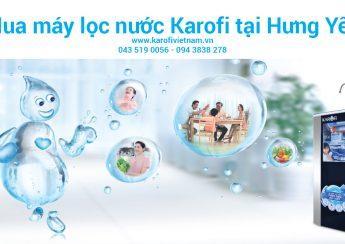Đại lý bán máy lọc nước Karofi tại Hưng Yên