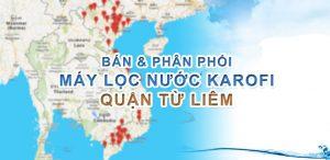 Phân phối và bán lẻ máy lọc nước Karofi quận Từ Liêm