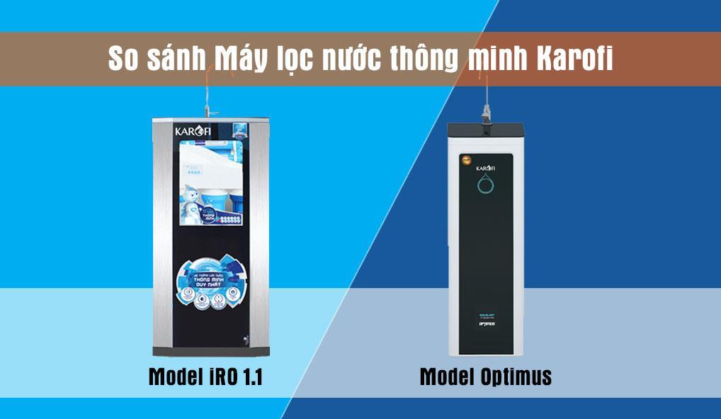 So sánh máy lọc nước thông minh Karofi Optimus và Karofi iRO