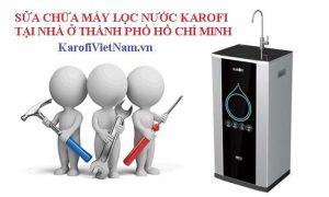 Sua Chua May Loc Nuoc Karofi Tai Nha O Thanh Pho Ho Chi Minh