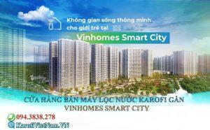 Cua Hang Ban May Loc Nuoc Karofi Gan Vinhomes Smart City Dai Mo Min