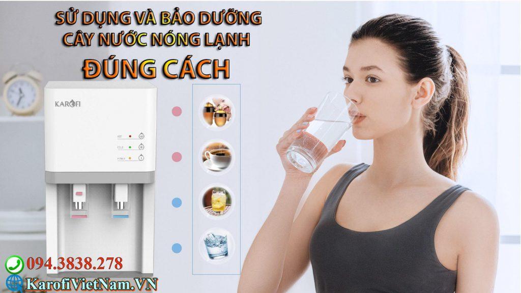 Huong Dan Su Dung Va Bao Duong Cay Nuoc Nong Lanh Dung Cach Min