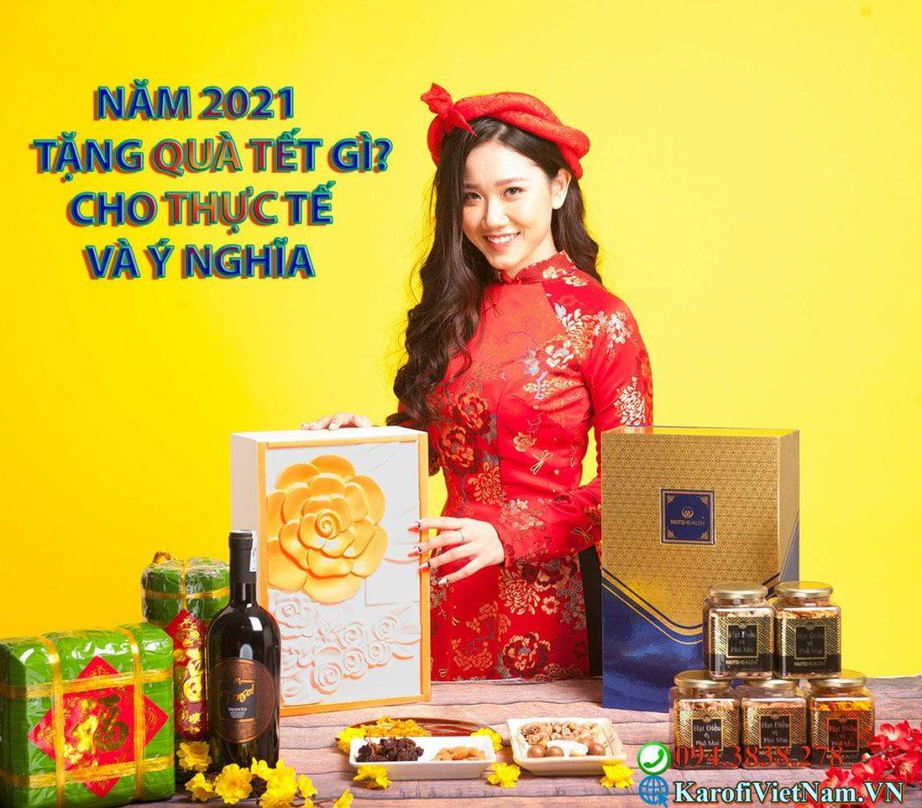 Nam 2021 Nen Tang Qua Tet Gi Cho Thuc Te Va Y Nghia 1 Min