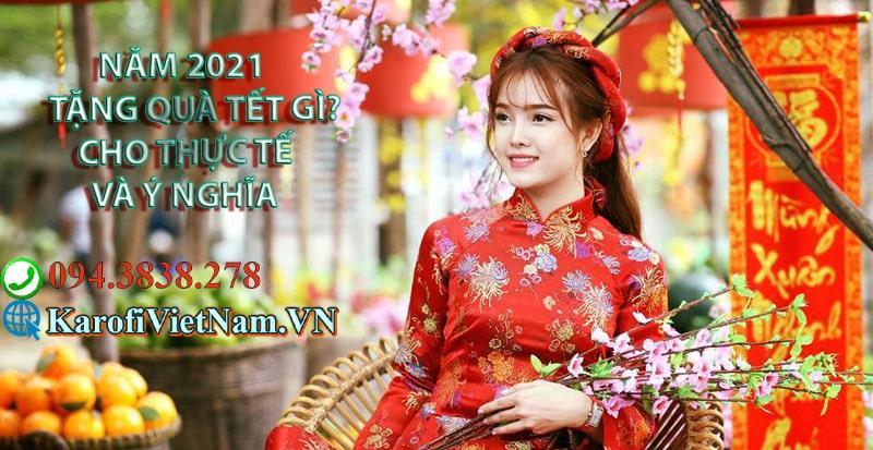 Nam 2021 Nen Tang Qua Tet Gi Cho Thuc Te Va Y Nghia 2 Min