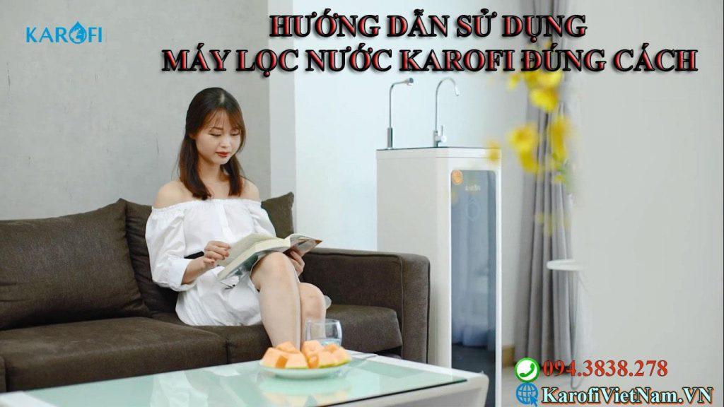 Huong Dan Su Dung May Loc Nuoc Karofi Dung Cach Min