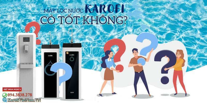 May Loc Nuoc Karofi Co Tot Khong Co Dang Mua Khong 1 Min