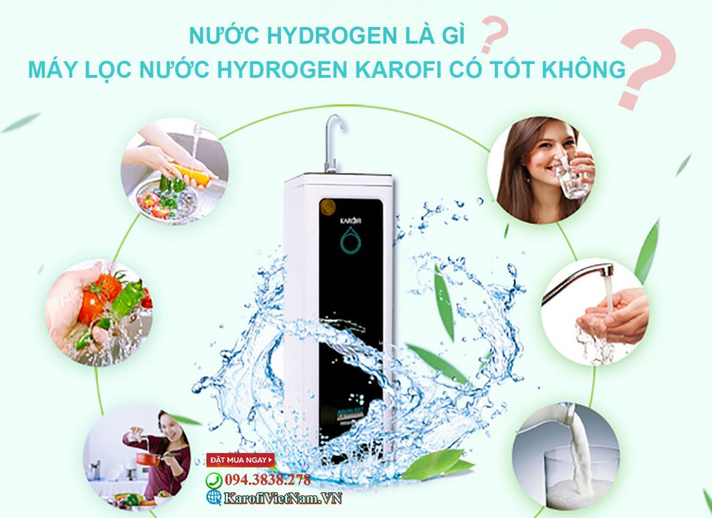 Nước hydrogen là gì? máy lọc nước hydrogen là gì?