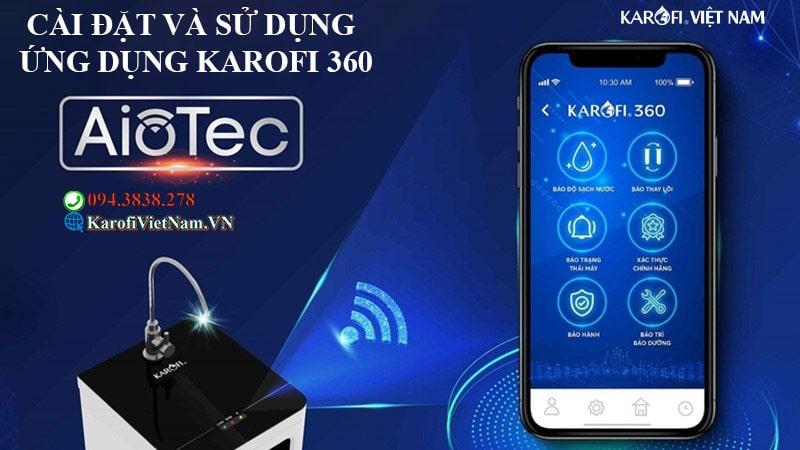 Cai Dat Va Su Dung Ung Dung Karofi 360 Min