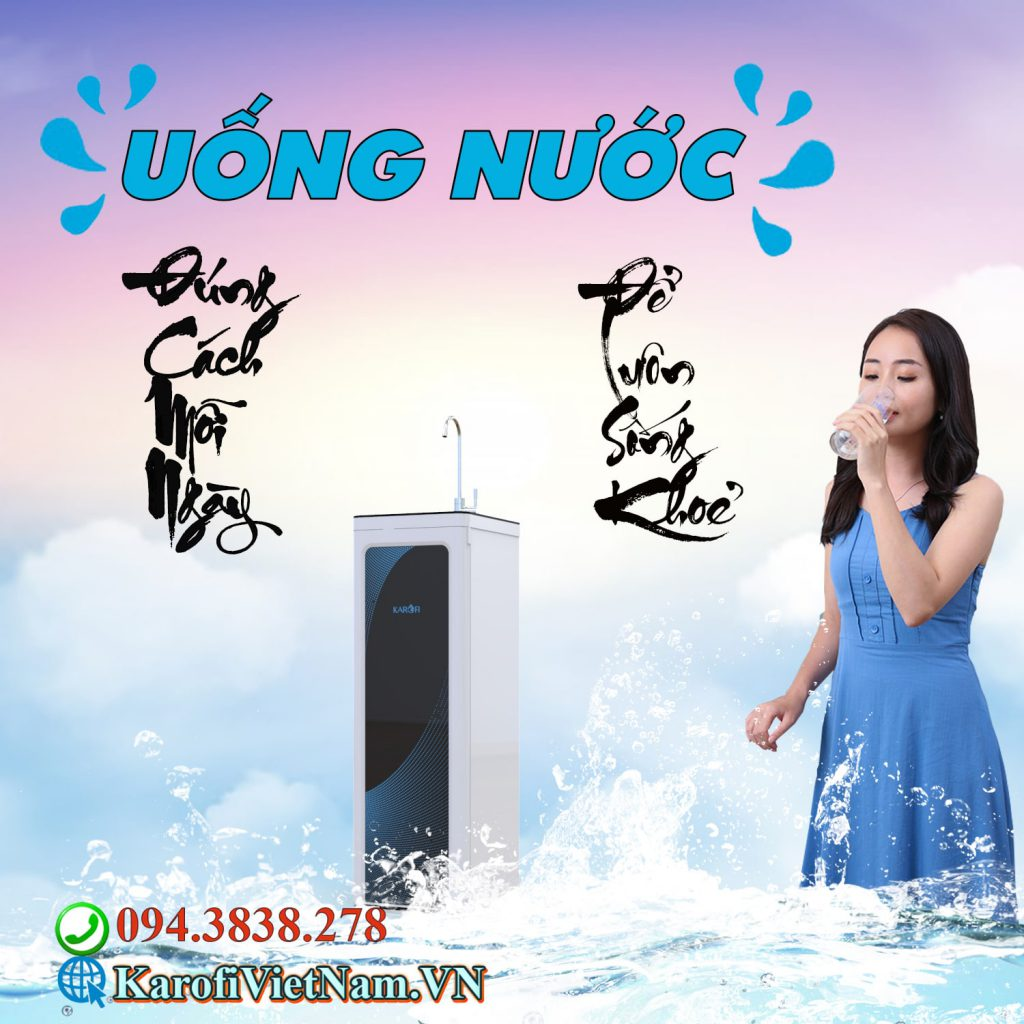 Huong Dan Uong Nuoc Dung Cach De Song Khoe Karofi Min
